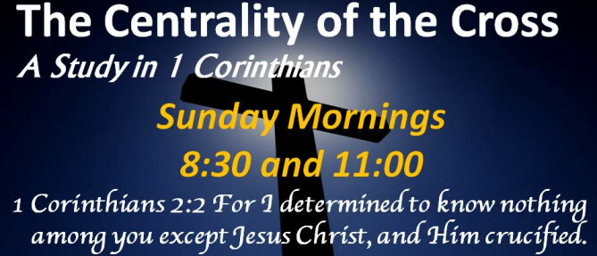 The Centrality of the Cross: The Book of 1 Corinthians